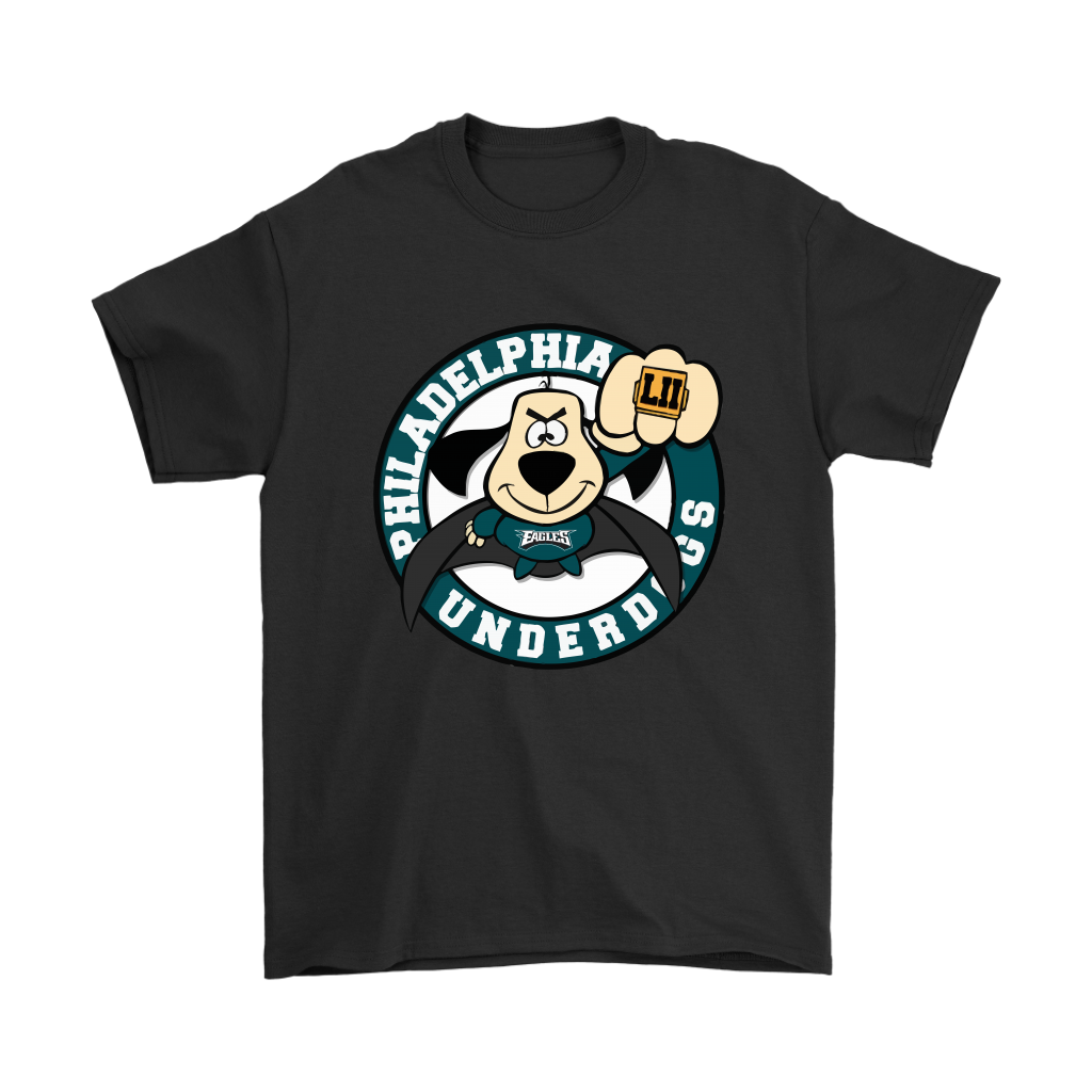 22f094a633e Philadelphia Underdogs The Underdogs Are Here Super Bowl Shirts ...