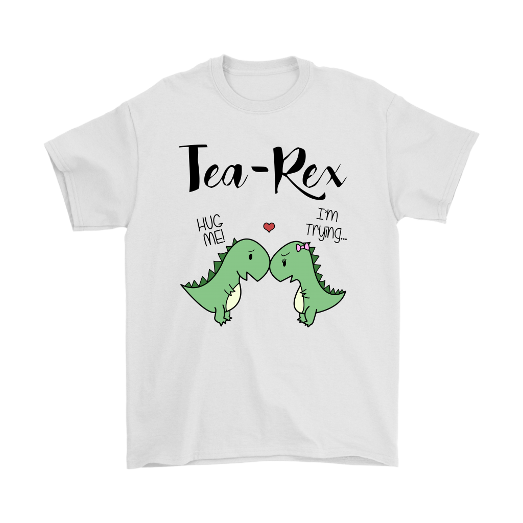 8da66bb1 Tea Rex Hug Me I'm Trying Cute Dinosaurs Shirts - TeexTee Store