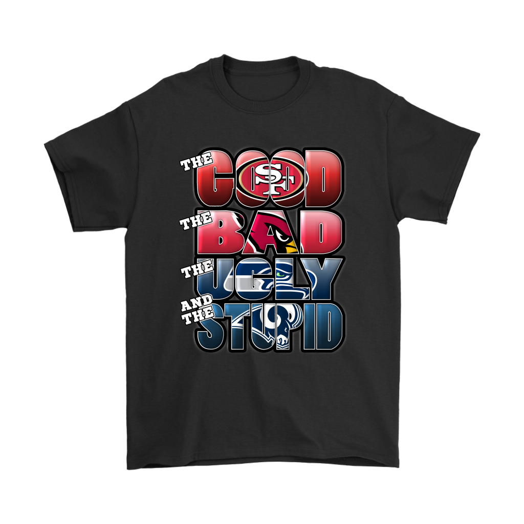 best authentic ac5fc 38ca7 The Good Bad Ugly Stupid Mashup NFL San Francisco 49ers Shirts